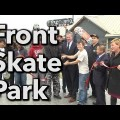 Front Skate Park Grand Opening